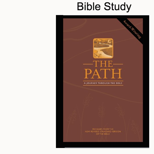 Bible Study: The Path